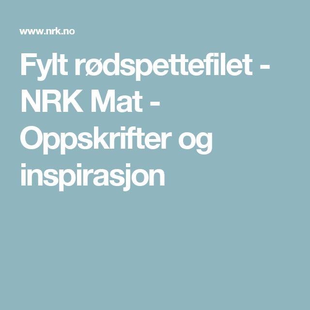Fylt rødspettefilet - NRK Mat - Oppskrifter og inspirasjon