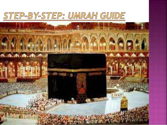 Step‐by‐step umrah guide