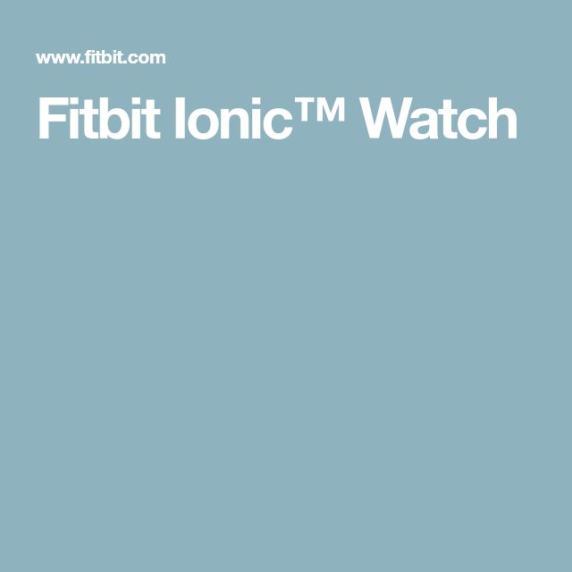 Fitbit Ionic™ Watch