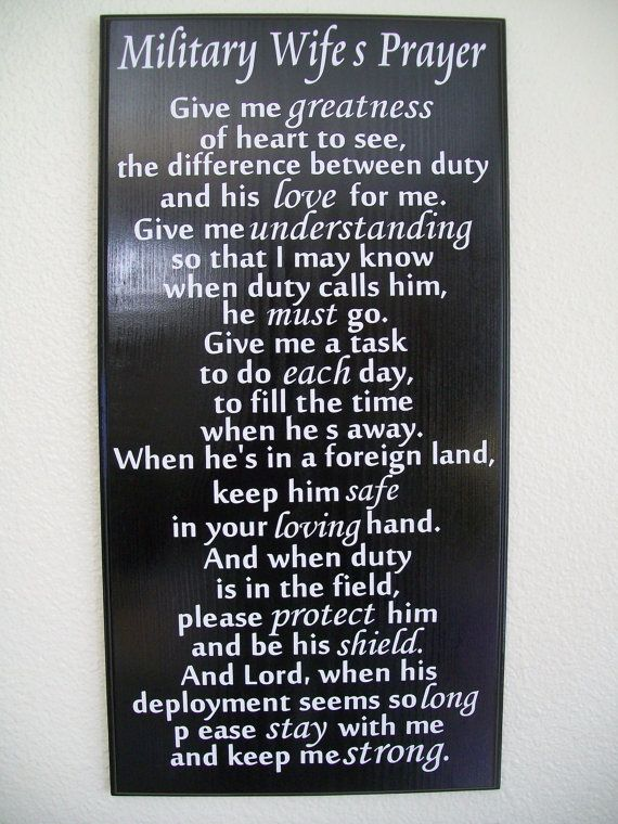Hey, I found this really awesome Etsy listing at http://www.etsy.com/listing/101256968/military-wifes-prayer