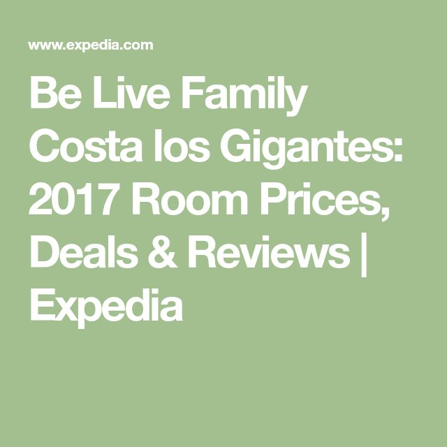 Be Live Family Costa los Gigantes: 2017 Room Prices, Deals & Reviews | Expedia