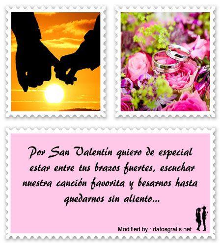 bonitas frases de amor para San Valentin,bonitas palabras de amor para San Valentin:  http://www.datosgratis.net/las-mejores-frases-de-san-valentin-para-enviar-por-celular/