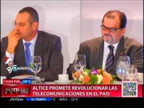 Altice promete revolucionar las telecomunicaciones en el País #Video - Cachicha.com