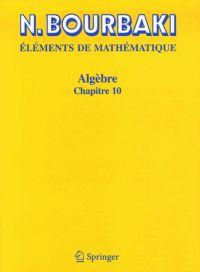 Algèbre : Chapitre 10, Algèbre homologique de Nicolas Bourbaki chez Springer. A la BU : 512 BOU http://catalogue.univ-lille1.fr/F/?func=find-b&find_code=SYS&adjacent=N&local_base=LIL01&request=000619716