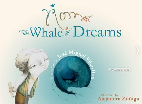 """#KidAppOfTheWeek: """"Rom and the Whale of Dreams"""", an amazing multilingual storybook designed by BelMontis (English, Spanish, Chinese)"""