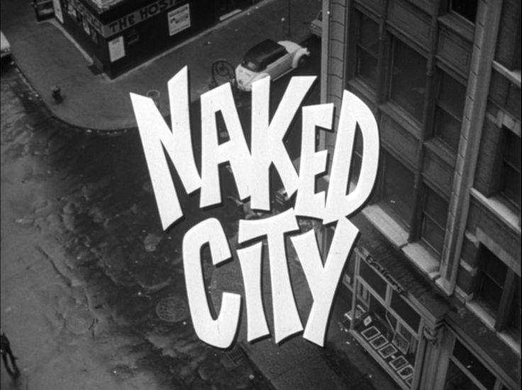 Naked City Dassin 101