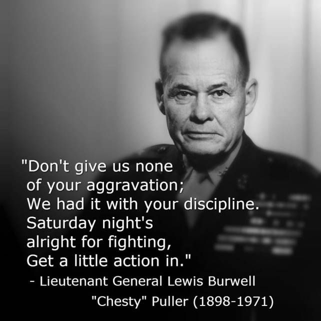 John Lewis Quotes: Chesty Puller Everyone!