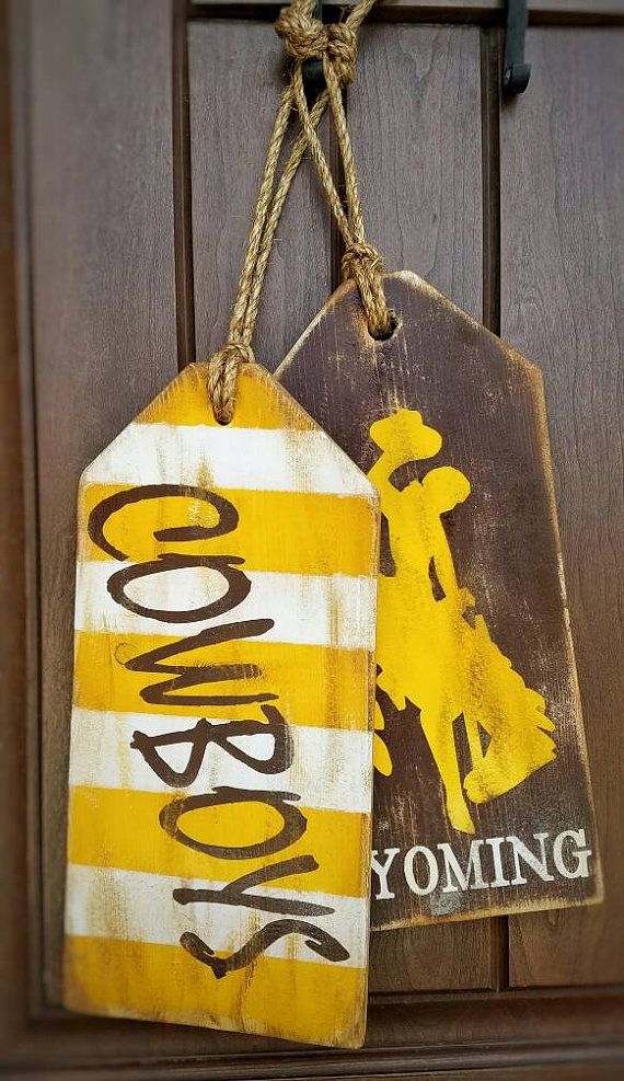 Check out this item in my Etsy shop https://www.etsy.com/listing/466043849/wyoming-cowboys-inspired-hang-tag-decor