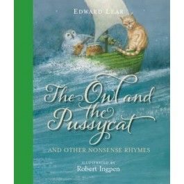 The Owl and the Pussycat and Other Nonsense Rhymes $39.95