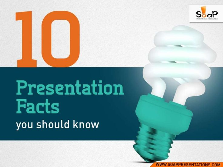 10-presentation-facts-you-should-know by soappresentations via Slideshare