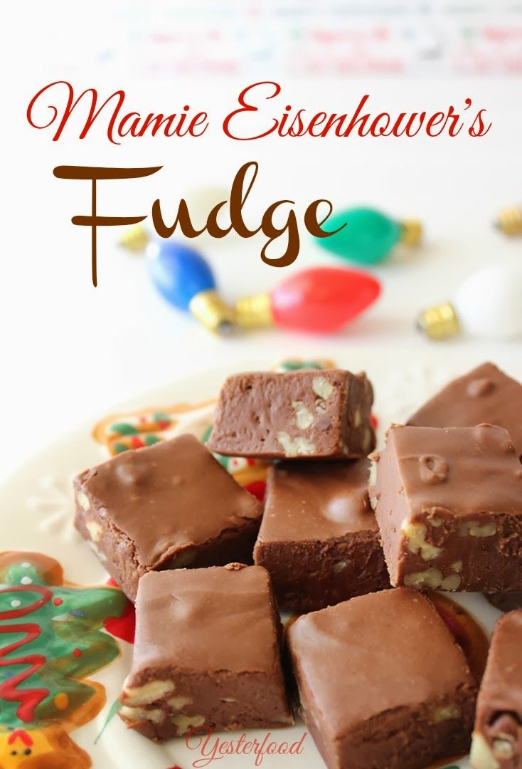 "Mamie Eisenhower's Fudge - Mamie Eisenhower's recipe for fudge was published shortly after she became First Lady of the United States in 1953. It was an immediate hit with American families, and was soon dubbed ""Mamie's Million Dollar Fudge"".  There are a few different versions of Mrs. Eisenhower's fudge recipe circulating the internet.  This one was found on the Eisenhower Archives government website."