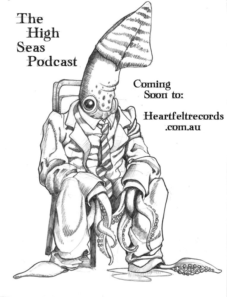 The High Seas Podcast Coming Soon..