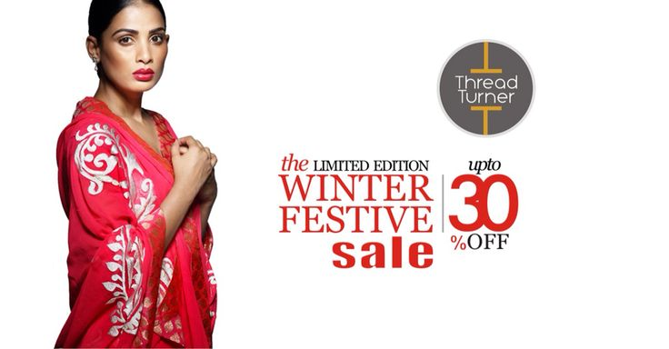 Limited Edition. Limited Period. Distinctly elegant sarees, crafted to be just one-of-a-kind. For all occasions, seasons and style. On upto 30% SALE from Rs.4410 only.  Share, Gift, Shop Now!  Shopping.ThreadTurner.com