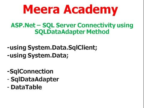 ASP.Net - SQL Server Database Connection using SqlDataAdapter method. | ASP.Net with C#