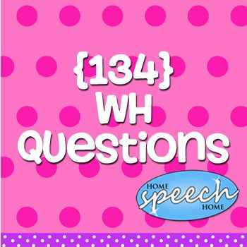 WH Questions may be easy to find online, but this selection is geared specifically for practicing speech therapy.