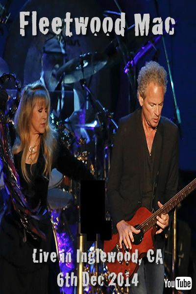 Go Your Own Way :: Fleetwood Mac UK | Inglewood, CA 6th Dec 2014