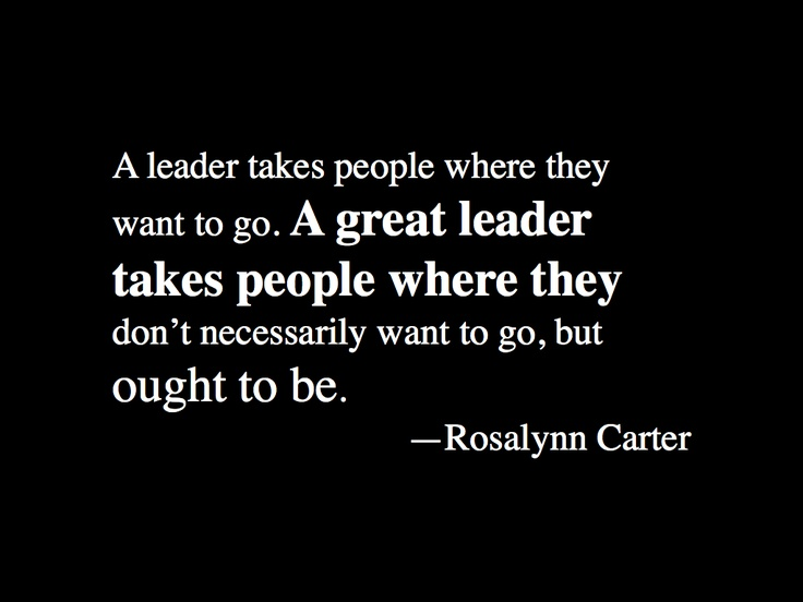 Rosalynn Carter #inspirational #quote on leadership ...