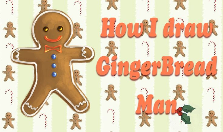 Christmas Time | How I create Gingerbread Man