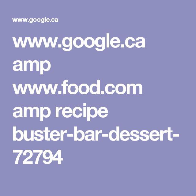 www.google.ca amp www.food.com amp recipe buster-bar-dessert-72794