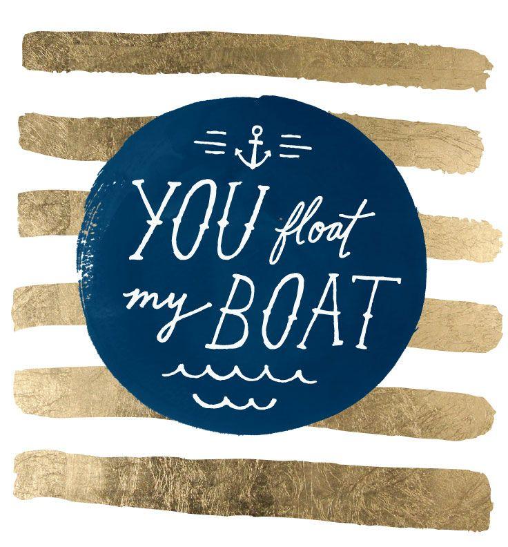 You float my boat Pin by Jessica Bruggink, www.jessicabruggink.com