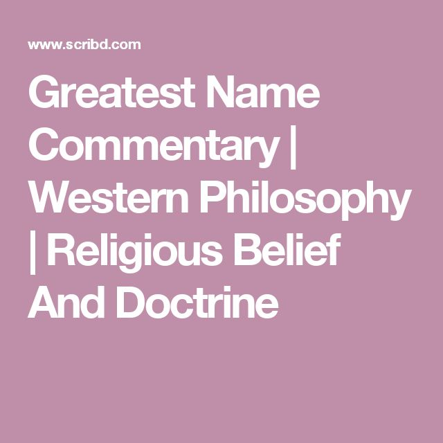 Greatest Name Commentary | Western Philosophy | Religious Belief And Doctrine