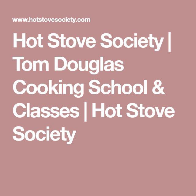 Hot Stove Society | Tom Douglas Cooking School & Classes | Hot Stove Society
