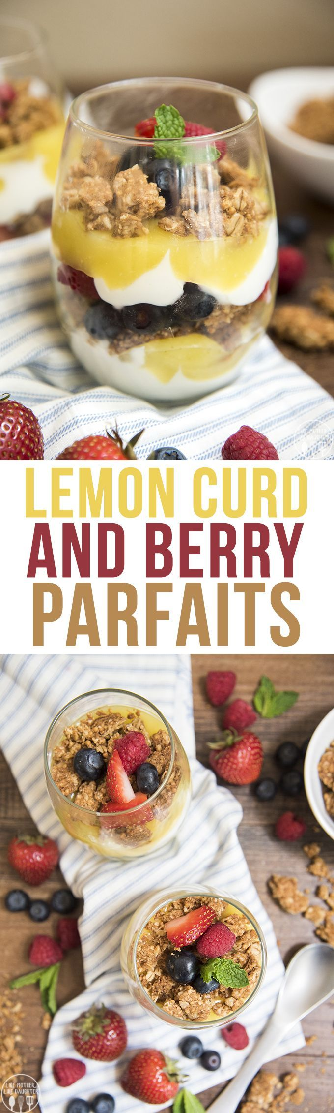 Lemon Curd and Berry Parfaits - These lemon curd and berry parfaits are perfect for a delicious and refreshing breakfast, or light snack! With layers of yogurt, lemon curd, fresh berries and granola. #BeGreatOutThere #ad #IC
