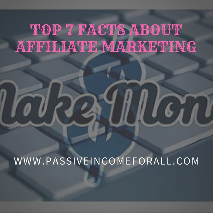 From my experience as an Affiliate Marketer, these are the main things that You need to know. Check out the Top 7 Facts about Affiliate Marketing.