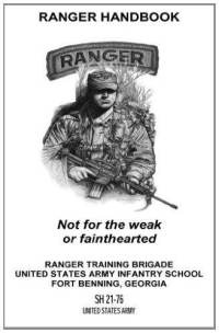 #Prepper - Army Ranger Handbook (2006) (PDF) – This manual is loaded with info on demolitions, booby traps, communications, patrolling, movement, battle drills, combat intelligence and other info.
