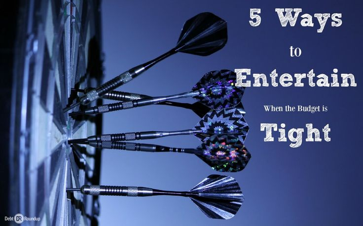 5 ways to entertain your friends when the budget is tight.