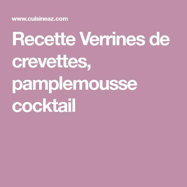 Recette Verrines de crevettes, pamplemousse cocktail