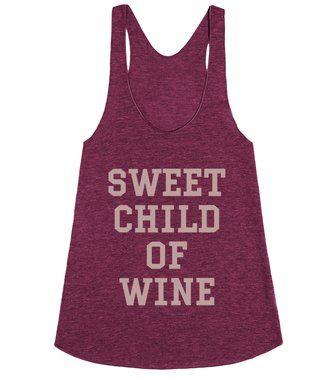 Sweet Child of Wine (Merlot racerback/tank)