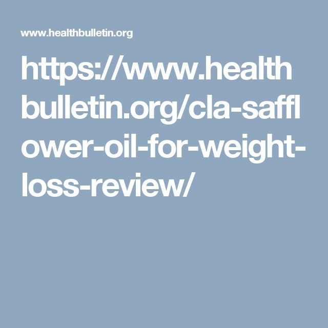 https://www.healthbulletin.org/cla-safflower-oil-for-weight-loss-review/