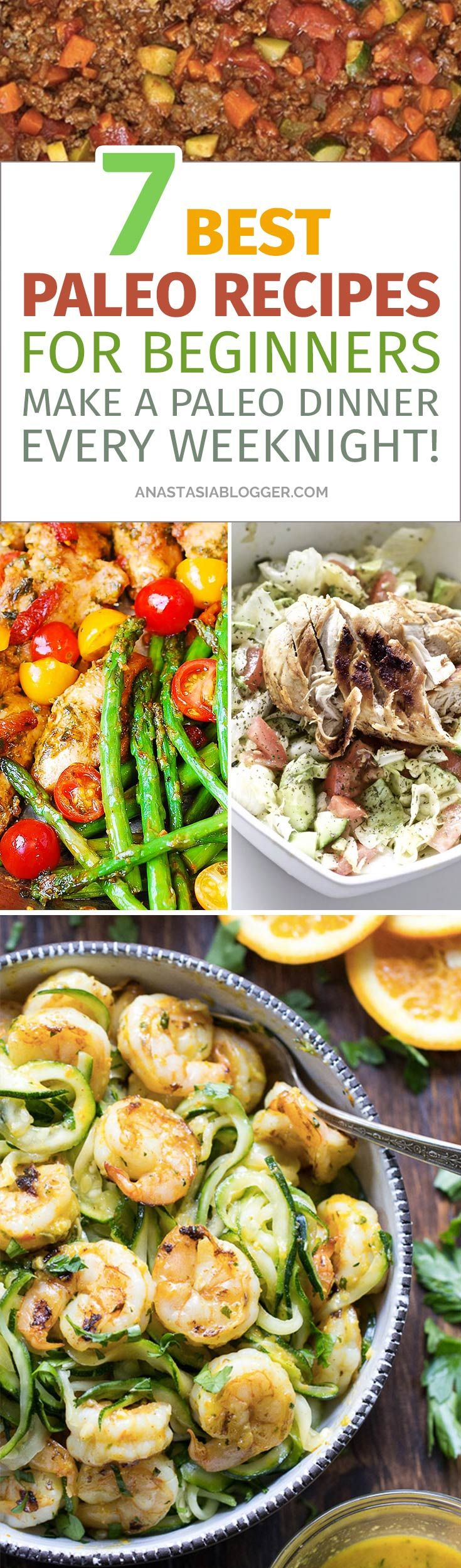 7 Best Paleo Recipes – Cook a Paleo Dinner every weeknight in under 30 minutes! Paleo for beginners should be easy and fun to cook, so I made a list of my favorite Paleo diet meals. Easy Paleo recipes for weight loss. #paleo #paleodiet