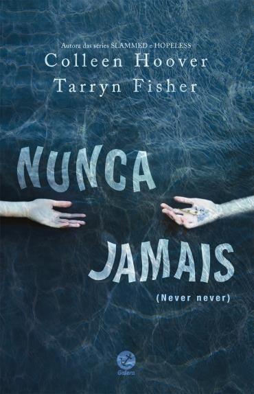 Nunca Jamais - Never Never