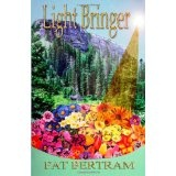Light Bringer (Paperback)By Pat Bertram
