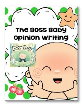 This product goes along with the book Boss Baby and it an engaging and relevant way to hook your students for writing opinion pieces.CCSS.ELA-LITERACY.W.2.1Write opinion pieces in which they introduce the topic or book they are writing about, state an opinion, supply reasons that support the opinion, use linking words (e.g., because, and, also) to connect opinion and reasons, and provide a concluding statement or section.