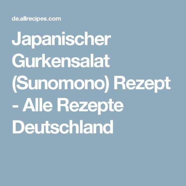 Japanischer Gurkensalat (Sunomono) Rezept - Alle Rezepte Deutschland