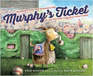 NC Teacher Stuff: Murphy's Ticket: The Goofy Start and Glorious End of the Chicago Cubs Billy Goat Curse