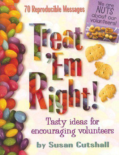 Church Volunteer Appreciation Gifts | Treat Em Right: Tasty Ideas For Encouraging Volunteers