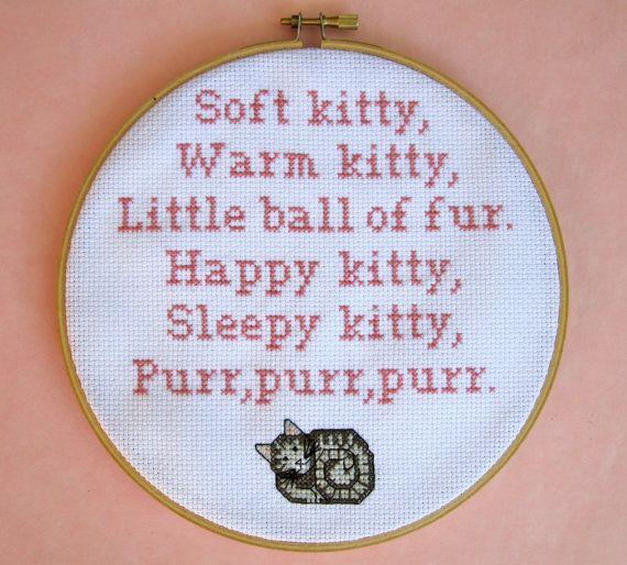 """Soft kitty, warm kitty, little ball of fur. Happy kitty, sleep kitty, purr, purr, purr."" - Big Bang Theory Cross Stitch by BananyaStand on Etsy"