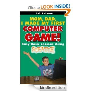 Amazon.com: Kids can program - my first computer game (Kids technology) eBook: Avi Salmon: Kindle Store