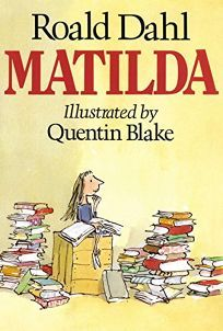 Matilda by Roald Dahl Child genius, Matilda, applies her untapped mental powers to rid the school of the evil, child-hating headmistress, Miss Trunchbull, and restore her nice teacher, Miss Honey, to financial security.