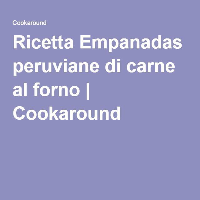 Ricetta Empanadas peruviane di carne al forno | Cookaround