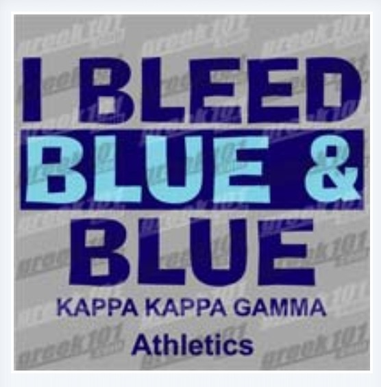 KKG: Kkg Whootwhoot, Kappa Gamma Bet, Life, Kappa Kappa, Kappa Krazy, Kappa Luvin, Bleeds Blue, Intramurals Bleeds