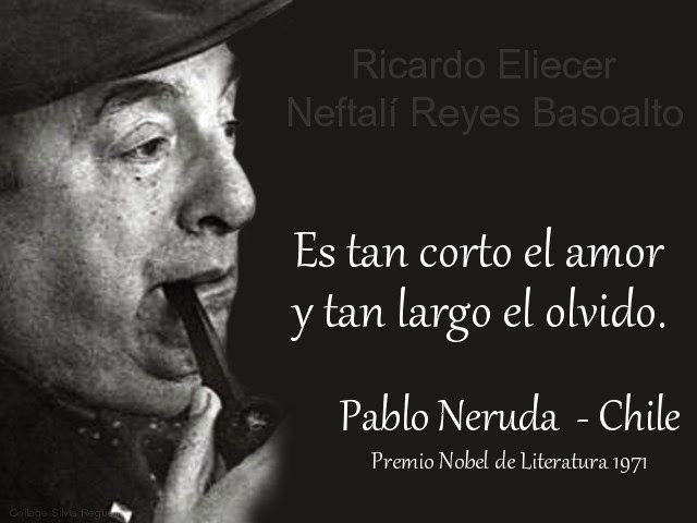 Frases célebres de amor. Pablo Neruda.