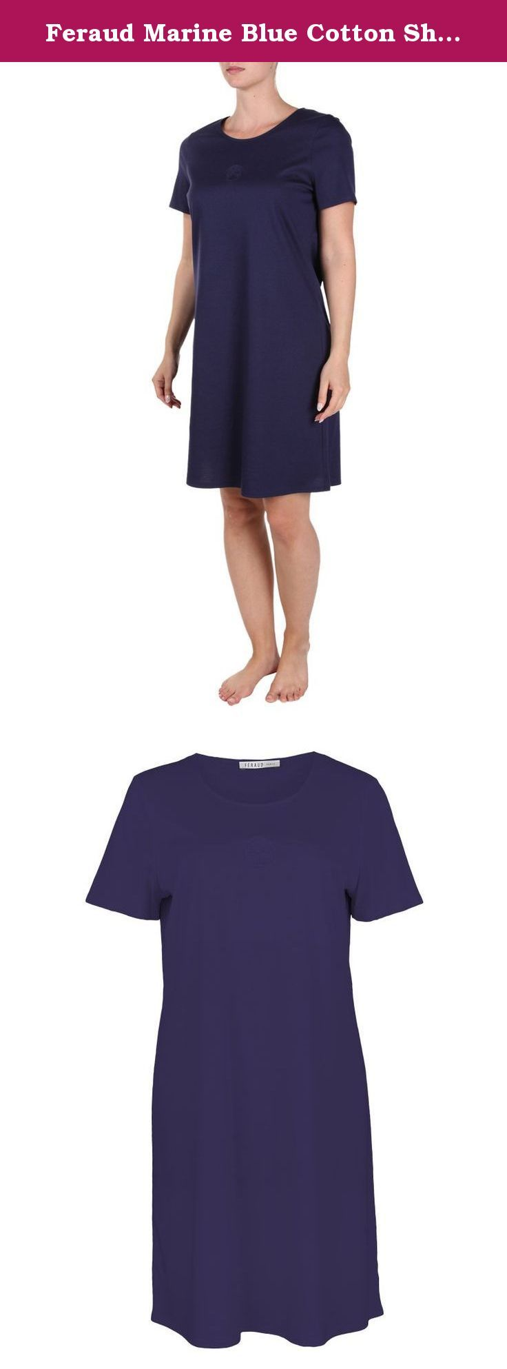 Feraud Marine Blue Cotton Short Sleeve Nightdress 3883006-10004 20 UK / 46 EU. Soft and luxurious marine blue short sleeve nightdress made from quality cotton. Finished with Feraud signature logo at the bust. 90cm in length. Makes a gorgeous nighttime option.