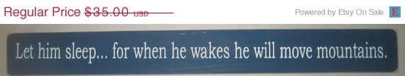 ON SALE Let him sleep... for when he wakes he by CottageSignShoppe, $29.75