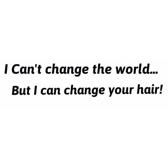 Hairbyjenne Hair Salon Quotes Hair Quotes Funny Hair Quotes