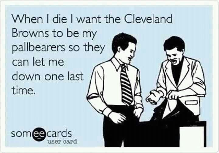 Cleveland Browns bahahaha! Even though a huge BROWNS fan, ya can't help but lol!